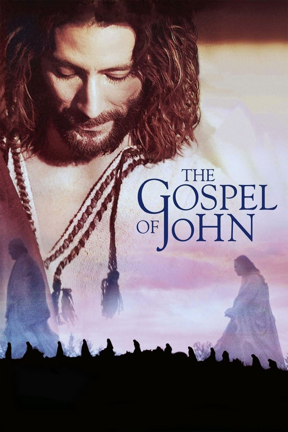 "Poster for the movie ""The Visual Bible: The Gospel of John"""